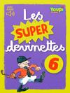 J'aime lire Store - Youpi - Les Super Devinettes 6