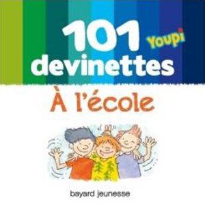 couverture '101 devinettes Youpi - A l'école'