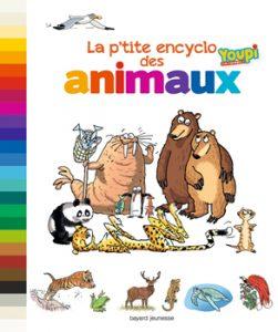 couverture 'La p'tite encyclo Youpi des animaux'