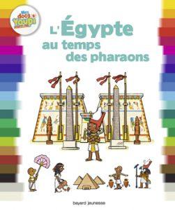 couverture 'Mes docs Youpi - L'Egypte au temps des pharaons'