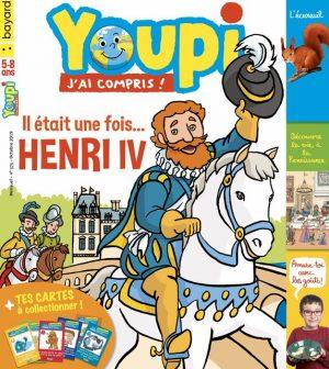 Couverture du magazine Youpi, j'ai compris ! n°373, octobre 2019 - Henri IV