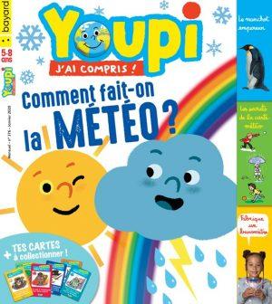Couverture du magazine Youpi, j'ai compris ! n°376, janvier 2020 - Comment fait-on la météo ?