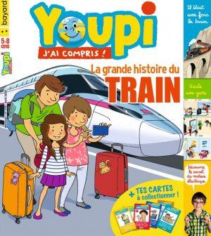 Youpi, j'ai compris ! n°379, avril 2020 - La grande histoire du train