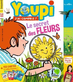Youpi, j'ai compris ! n°380, mai 2020 - Le secret des fleurs