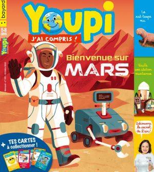 Youpi, j'ai compris ! n°385, octobre 2020 - Bienvenue sur Mars