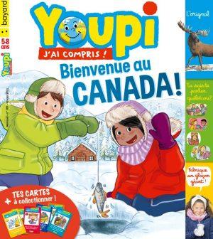 Youpi, j'ai compris ! n°389, février 2021 - Bienvenue au Canada !