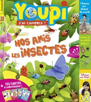 Youpi, j'ai compris ! n°395, août 2021 - Nos amis les insectes